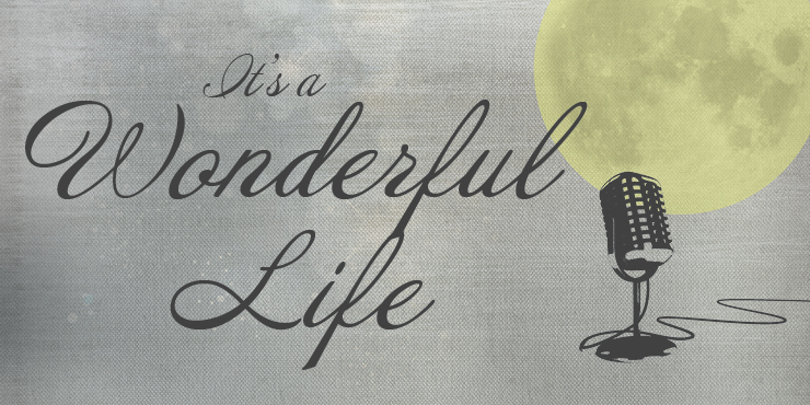 It's a Wonderful Life at the Wright Opera House